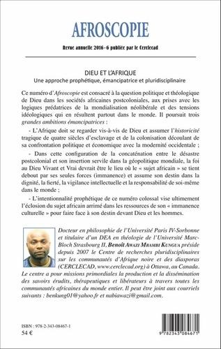 Afroscopie N° 6/2016 Dieu et l'Afrique. Une approche prophétique, émancipatrice et pluridisciplinaire