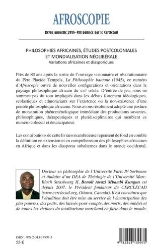 Afroscopie N° 8 Philosophies africaines, études postcoloniales et mondialisation néolibérale. Variations africaines et diasporiques