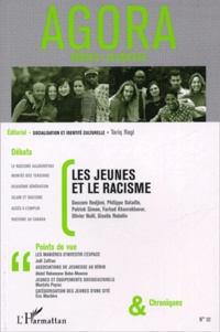 Goucem Redjimi et Tariq Ragi - Agora Débats/Jeunesse N° 32 : Les jeunes et le racisme.