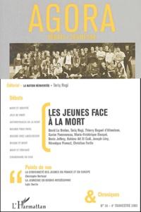 David Le Breton et Tariq Ragi - Agora Débats/Jeunesse N° 34 quatrième trim : Les jeunes face à la mort.