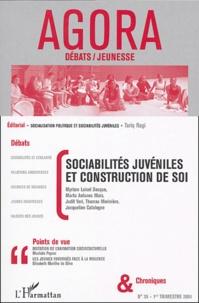 Myriam Loisel-Decque et Tariq Ragi - Agora Débats/Jeunesse N° 35, 1er trimestre : Sociabilités juvéniles et construction de soi.
