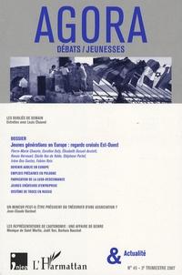Pierre-Marie Chauvin et Caroline Dufy - Agora Débats/Jeunesse N° 45, 3e trimestre : Jeunes générations en Europe : regards croisés Est-Ouest.