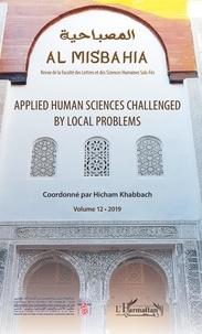 Hicham Khabbach - Al Misbahia N° 12, 2019 : Applied Human Sciences Challenged by local Problems.