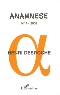 Claude Ravelet - Anamnèse N° 4/2008 : Henri Desroche.