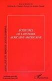 Hélène Le Dantec-Lowry - Annales du monde anglophone N° 18 : Ecritures de l'histoire africaine-américaine.