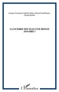 Mayeul Kauffmann et Claude Serfati - Cahier du GIPRI N° 6/2007 : La guerre est-elle une bonne affaire ?.