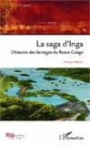 François Misser - Cahiers africains : Afrika Studies N° 83 : La saga d'Inga - L'histoire des barrages du fleuve Congo.