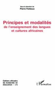 Pierre Fonkoua - Cahiers africains de recherche en éducation N° 8 : Principes et modalités de l'enseignement des langues et cultures africaines.