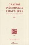 Arnaud Orain et Daniel Diatkine - Cahiers d'économie politique N° 52/2007 : .