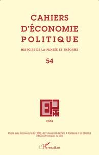 Richard Aréna et Michaël Assous - Cahiers d'économie politique N° 54/2008 : .