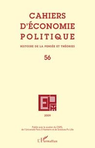 Claire Pignol et Michaël Assous - Cahiers d'économie politique N° 56, 2009 : .