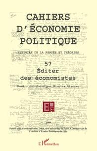 Claire Pignol - Cahiers d'économie politique N° 57/2009 : Editer des économistes.