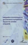 Sylvain Schirmann - Cahiers de fare N° 3-4 : Intégration économique et gouvernance européenne depuis les années cinquante.