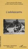 Eric Bidaud et Marie-Claude Fourment-Aptekman - Cahiers de l'Infantile N° 6 : L'adolescente.