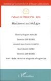 Thierry Hugues Adoubi et Severin Zan Bi Irie - Cahiers de l'IREA N° 16/2018 : Histoire et archéologie.