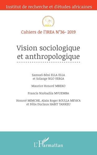L'Harmattan - Cahiers de l'IREA N° 36/2020 : Vision sociologique et anthropologique.