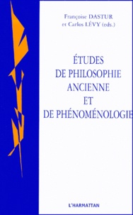 Françoise Dastur et Carlos Lévy - Cahiers de philosophie du langage N° 4 : Etudes de philosophie ancienne et de phénoménologie.