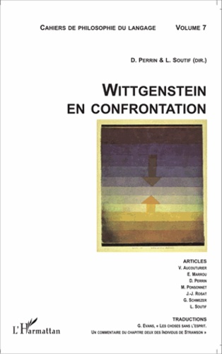 Cahiers de philosophie du langage N° 7 Wittgenstein en confrontation