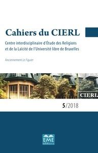 Cécile Vanderpelen-Diagre - Cahiers du CIERL N° 5/2018 : Cahiers du cierl 5 2018.