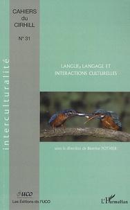 Béatrice Pothier - Cahiers du Cirhill N° 31 : Langue, langage et interactions culturelles.