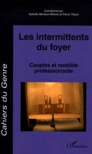 Isabelle Bertaux-Wiame et Pierre Tripier - Cahiers du genre N° 41, 2006 : Les intermittents du foyer - Couples et mobilité professionnelle.