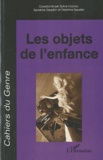Sylvie Cromer et Sandrine Dauphin - Cahiers du genre N° 49/2010 : Les objets de l'enfance.