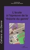 """Fanny Gallot et Gaël Pasquier - Cahiers du genre N° 65/2018 : L'école à l'épreuve de la """"théorie du genre""""."""