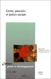 Christine Verschuur et Fenneke Reysoo - Cahiers genre et développement N° 4/2003 : Genre, pouvoirs et justice sociale.