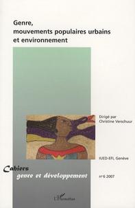 Christine Verschuur - Cahiers genre et développement N° 6, 2007 : Genre, mouvements populaires urbains et environnement..