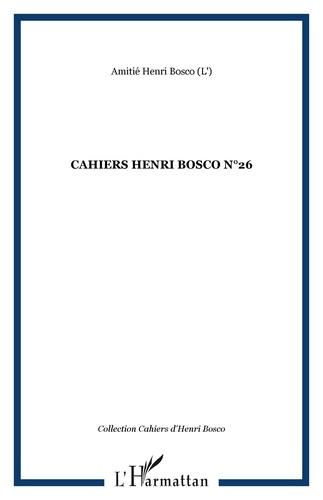 Christian Morzewski - Cahiers Henri Bosco N° 26 : .