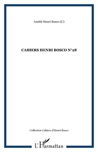 Christian Morzewski - Cahiers Henri Bosco N° 28 : .
