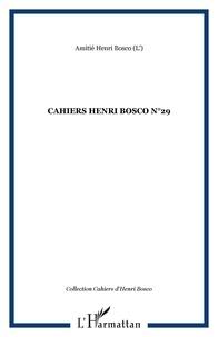 Christian Morzewski - Cahiers Henri Bosco N° 29 : .