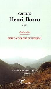 Christian Morzewski et Guy Riegert - Cahiers Henri Bosco N° 45/46 : Entre Auvergne et Luberon.