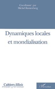 Michel Rautenberg - Cahiers lillois d'économie et de sociologie N° 40 : Dynamiques locales et mondialisation.