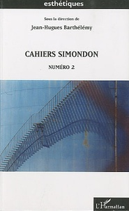 Jean-Hugues Barthélémy - Cahiers Simondon N° 2 : .
