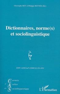 Christophe Rey et Philippe Reynés - Carnets d'Atelier de Sociolinguistique N° 5/2011 : Dictionnaires, norme(s) et sociolinguistique.