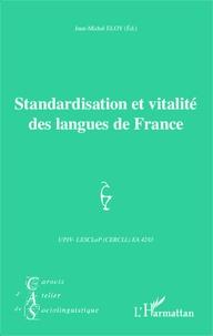 Jean-Michel Eloy - Carnets d'Atelier de Sociolinguistique N° 9/2014 : Standardisation et vitalité des langues de France.