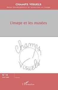 Jean-Michel Tobelem - Champs visuels N° 14, avril 2000 : L'image et les musées.