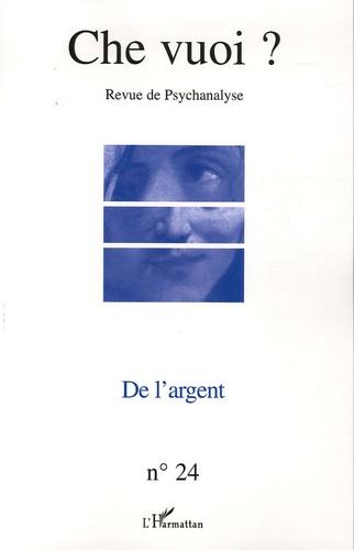 Serge Reznik et Claude Alphandéry - Che vuoi ? N° 24, 2005 : De l'argent.