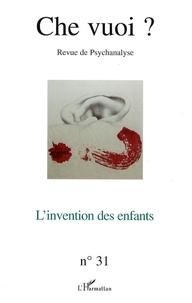 Serge Reznik - Che vuoi ? N° 31, 2009 : L'invention des enfants.