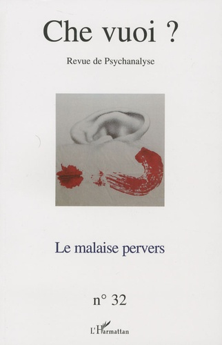 Serge Reznik - Che vuoi ? N° 32, 2009 : Le malaise pervers.