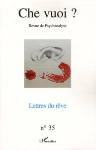 Marie-José Sophie Collaudin - Che vuoi ? N° 35, 2011 : Lettres du rêve.