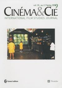 Philippe Dubois et Jennifer Verraes - Cinéma & Cie N° 12 Sping 2009, vo : Cinéma et art contemporain III.