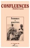Anissa Barrak et Bénédicte Muller - Confluences Méditerranée N° 17, printemps 199 : Femmes et guerres.