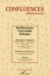 Jean-Paul Chagnollaud et Alain de Libera - Confluences Méditerranée N° 28, hiver 1998-19 : Méditerranée, l'inévitable dialogue.