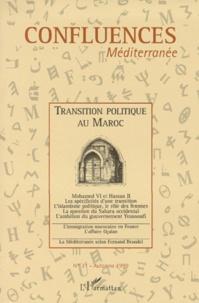Gema Martin Munoz et Abderrahim Lamchichi - Confluences Méditerranée N° 31, automne 1999 : TRANSITION POLITIQUE AU MAROC.