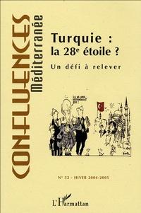 Robert Bistolfi - Confluences Méditerranée N° 52, Hiver 2004-20 : Turquie : la 28e étoile ? - Un défi à relever.