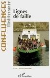 Christophe Chiclet et Philippe Chassagne - Confluences Méditerranée N° 60, Hiver 2006-20 : Lignes de faille.