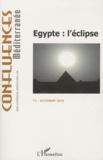Pierre Blanc - Confluences Méditerranée N° 75, automne 2010 : Egypte : l'éclipse.