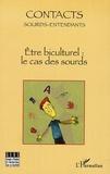 Annette Gorouben et François Grosjean - Contacts Sourds-Entendants N° 2, Mars 2007 : Etre biculturel : la cas des sourds - Actes journée d'études 25 Novembre 2006.